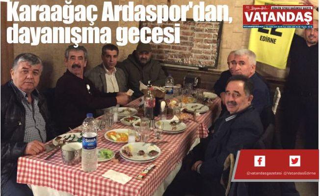 Karaağaç Ardaspor'dan,  dayanışma gecesi