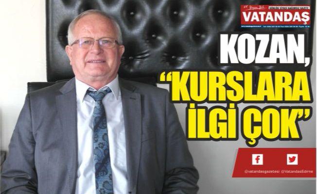 """KOZAN, """"KURSLARA İLGİ ÇOK"""""""