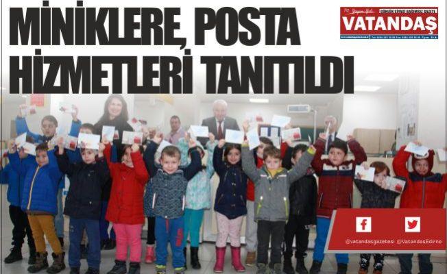 MİNİKLERE, POSTA HİZMETLERİ TANITILDI