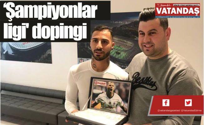 'Şampiyonlar ligi' dopingi