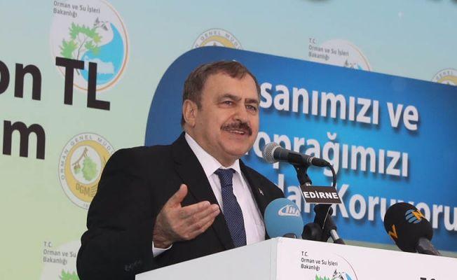 BAKAN EROĞLU, EDİRNE'YE GELİYOR