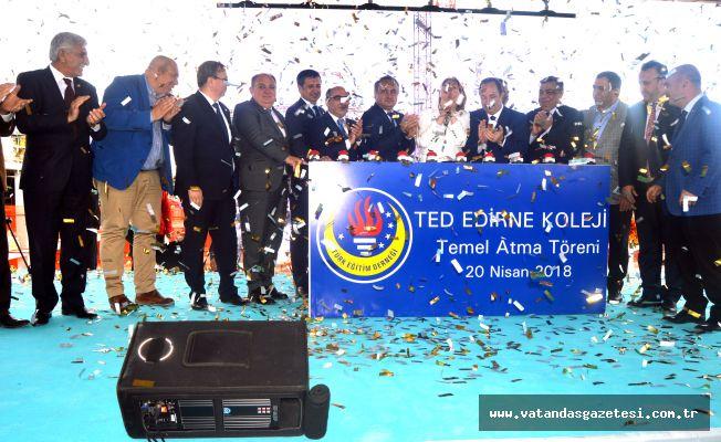 TED Edirne Koleji'nin temelleri atıldı