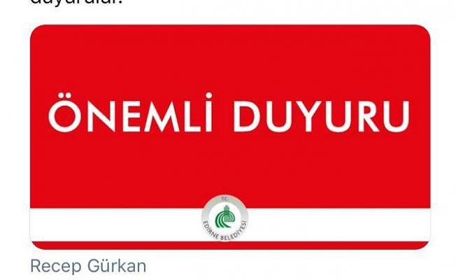 EDİRNE BELEDİYESİ'NDEN VATANDAŞLARA UYARI!