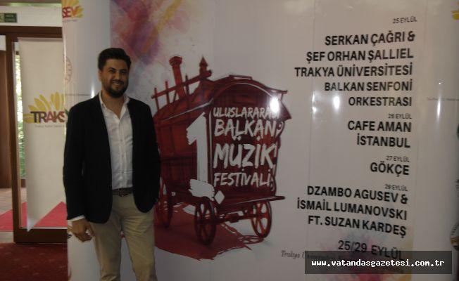 ULUSLARARASI FESTİVAL  25 EYLÜL'DE EDİRNE'DE BAŞLIYOR