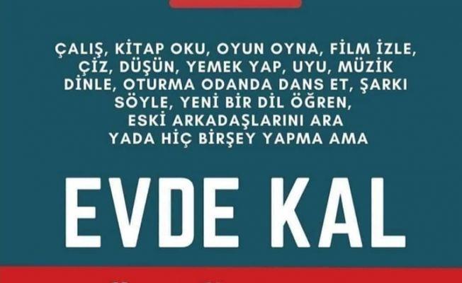 EVDE KAL TÜRKİYE!