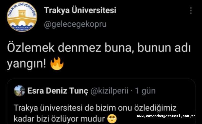 TRAKYA ÜNİVERSİTESİ'NDEN GÜLÜMSETEN TWEET!