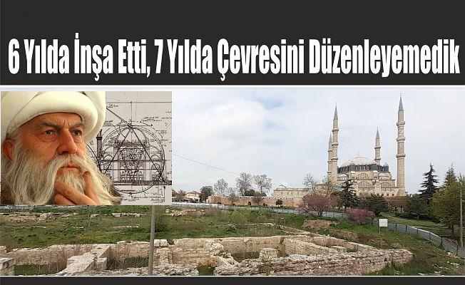 SİNAN'IN KEMİKLERİNİ SIZLATMAYIN!
