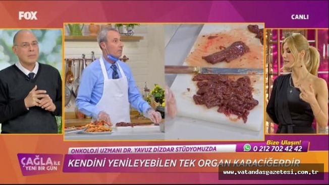 TAVA CİĞER FOX TV'DEYDİ