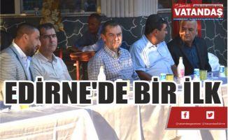 EDİRNE'DE BİR İLK