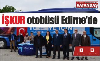 İŞKUR  otobüsü  Edirne'de