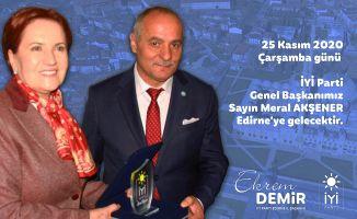 Meral Akşener Edirne'ye geliyor