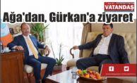 span style=color:#0000ffAğa#039;dan, Gürkan#039;a ziyaret/span