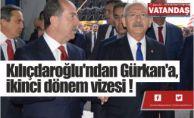 span style=color:#0000ffKılıçdaroğlu#039;ndan Gürkan#039;a,  ikinci dönem vizesi !/span