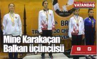 Mine Karakaçan  Balkan üçüncüsü