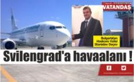 Svilengrad'a havaalanı !