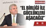 """""""EL BİRLİĞİ İLE  GÜÇLÜKLERİ  AŞACAĞIZ"""""""