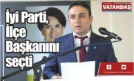 span style=color:#ff9900İyi Parti, İlçe Başkanını seçti/span
