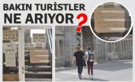 TURİSTLER TUVALET ARIYOR !
